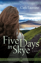 Review: Five Days in Skye (MacDonald Family Trilogy #1) by Carla Laureano