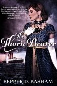 Author Interview (Plus a Giveaway!): Pepper Basham & The Thorn Bearer **CLOSED**