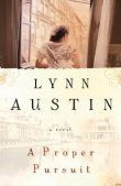Favorites Friday: A Proper Pursuit by Lynn Austin