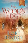 Review: The Wood's Edge (The Pathfinders #1) by Lori Benton