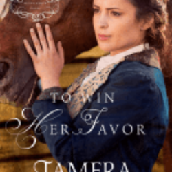 Review: To Win Her Favor by Tamera Alexander