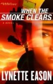 Deal Alert: When the Smoke Clears by Lynette Eason