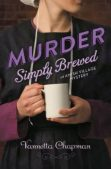 Review: Murder Simply Brewed (Amish Village Mystery #1) by Vannetta Chapman