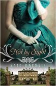 Review: Not by Sight by Kate Breslin |New Release