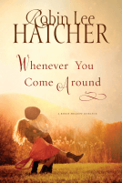 Review: Whenever You Come Around (Kings Meadow Romance #3) by Robin Lee Hatcher