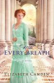 Review: With Every Breath by Elizabeth Camden