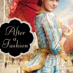 Review: After A Fashion (A Class Of Their Own #1) by Jen Turano