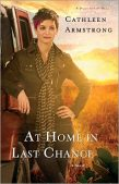 Review: At Home in Last Chance (A Place to Call Home #3) by Cathleen Armstrong