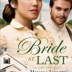 Review: A Bride At Last (Unexpected Brides #3) by Melissa Jagears |New Release