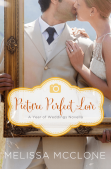 Review: Picture Perfect Love by Melissa McClone