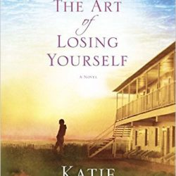 Review: The Art of Losing Yourself by Katie Ganshert