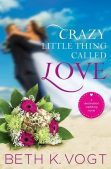 Review: Crazy Little Thing Called Love (Destination Wedding #1) by Beth K. Vogt