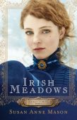 Review: Irish Meadows (Courage to Dream #1) by Susan Anne Mason  (Plus a Giveaway!)