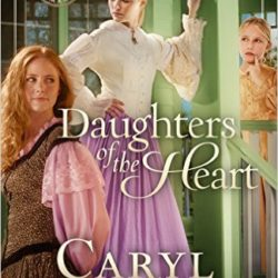 Review: Daughters of the Heart (Texas Romance #5) by Caryl McAdoo (Plus a Giveaway!)