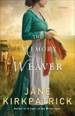 Review: The Memory Weaver by Jane Kirkpatrick | New Release