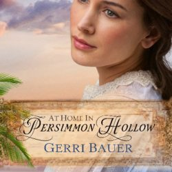 Author Interview: Gerri Bauer (At Home in Persimmon Hollow)