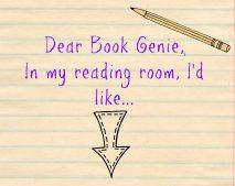 Top Ten Tuesday: Dear Book Genie…