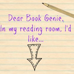 Top Ten Tuesday: Dear Book Genie…