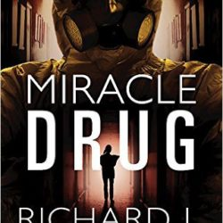 Review: Miracle Drug by Richard Mabry, M.D. (Plus a Giveaway!)