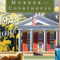 Review: Murder at the Courthouse  (Hidden Springs Mysteries #1) by A.H. Gabhart