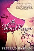 Review: The Thorn Keeper by Pepper D. Basham