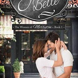 Review (Plus a Giveaway!): Jessie Belle (Women of Merryton #1) by Jennifer Peel