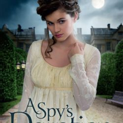 Cover Reveal: A Spy's Devotion by Melanie Dickerson