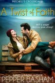 Book Spotlight (and a Giveaway!): A Twist of Faith by Pepper Basham