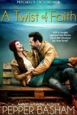 Review (and a Giveaway!): A Twist of Faith by Pepper D. Basham