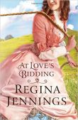 Review (Plus a Giveaway!): At Love's Bidding by Regina Jennings
