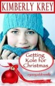 Christmas Book Blitz: Getting Kole for Christmas by Kimberly Krey