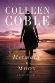 Review (Plus a Giveaway!): Mermaid Moon by Colleen Coble