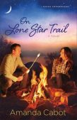 Review: On Lone Star Trail by Amanda Cabot