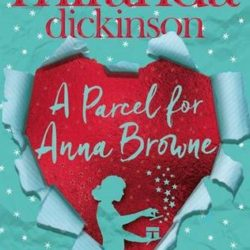 Review: A Parcel for Anna Browne by Miranda Dickinson
