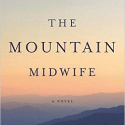 Review: The Mountain Midwife by Laurie Alice Eakes