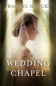 Review (Plus a Giveaway!): The Wedding Chapel by Rachel Hauck