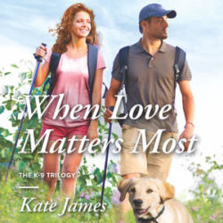 Review (and Giveaway): When Love Matters Most by Kate James