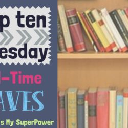 Top Ten Tuesday: All-Time Favorites