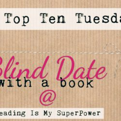Top Ten Tuesday: Blind Date with a Book
