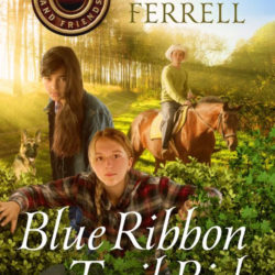 Review: Blue Ribbon Trail Ride by Miralee Ferrell