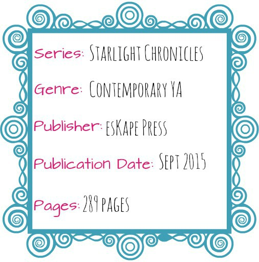 starlight chronicles contemporary YA eskape press lisa orchard
