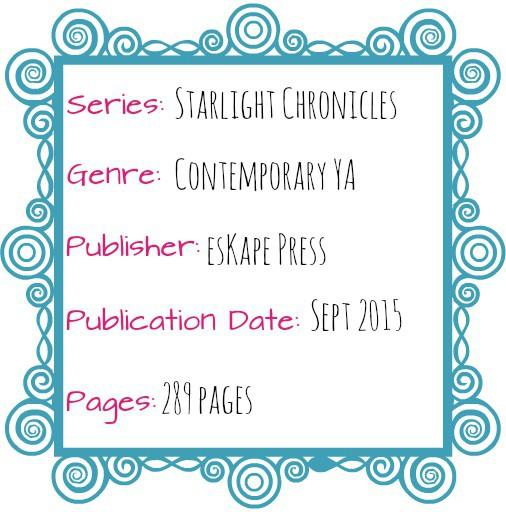 starlight chronicles contemporary YA eskape press lisa orchard