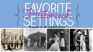 Top Ten Tuesday: Favorite Historical Settings
