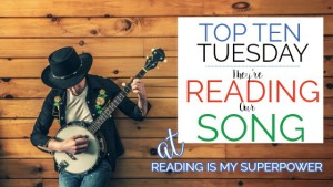 Top Ten Tuesday: They're Reading Our Song