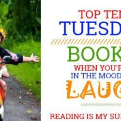 Top Ten Tuesday: Need a Laugh?