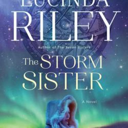 Review: The Storm Sister by Lucinda Riley