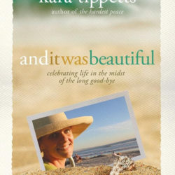 Review: And It Was Beautiful by Kara Tippetts