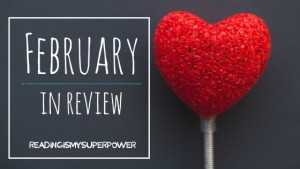 February in Review