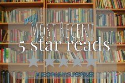 Top Ten Tuesday: Most Recent 5-Star Reads