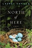 Review (and a Giveaway!): North of Here by Laurel Saville